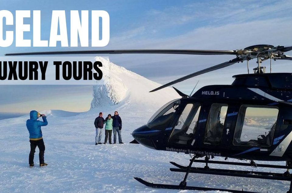 Luxury Tours in Iceland
